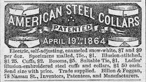 Advertisement for steel collars. Billon and Foggan adapted the design from a producer in Manchester, England, taking out new patents for the American market. Harper's Weekly, 27 May, 1865.