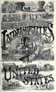 Title page of Great Industries of the United States (1872).
