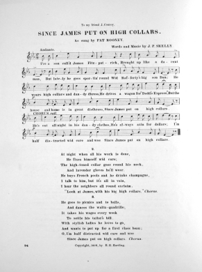 "Sheet music, ""Since James Put on High Collars"" (1877). The song was a hit for Pat Rooney, Sr., a popular variety entertainer in New York's Bowery theaters."