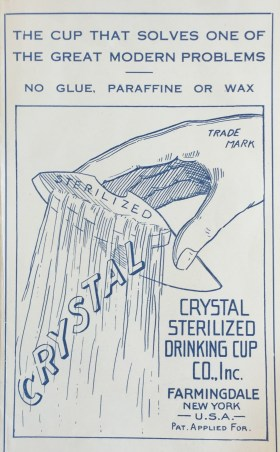 Cover from Crystal Sterilized Drinking Cup Co. Inc. brochure, 1911. (Hugh Moore Dixie Cup Company Collection, Special Collections and College Archives, Skillman Library, Lafayette College.)