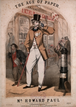 "Sheet music cover, ""The Age of Paper"" (London, 1862). Music and lyrics by Henry Walker, lithography by the firm of Concanen and Lee. The English singer Howard Paul performed the number in music halls clad entirely in paper clothing, much like the dandy pictured here. Arthur Granger was a London stationer, but here his offerings are exaggerated to include hats, coats, wigs, and umbrellas—all made of paper. Courtesy of the Lester S. Levy Collection of Sheet Music, The Sheridan Libraries, The Johns Hopkins University."