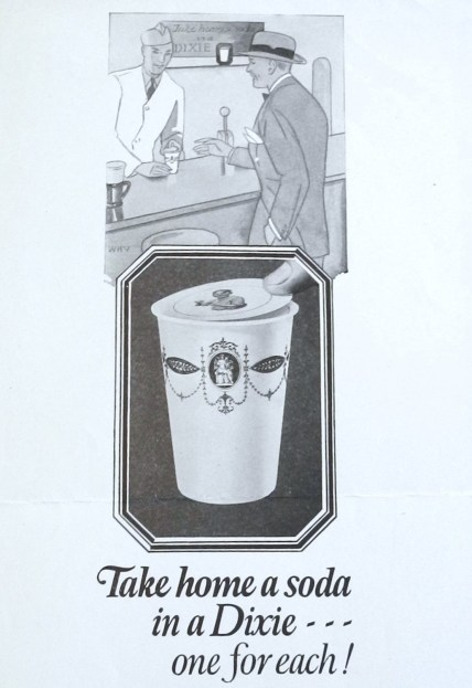 Dixie advertisement for The Saturday Evening Post, 1927. (Hugh Moore Dixie Cup Company Collection, Special Collections and College Archives, Skillman Library, Lafayette College.)